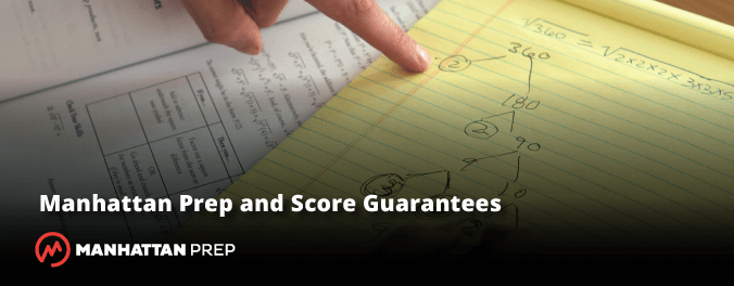 Manhattan Prep GMAT Blog - Manhattan Prep and Score Guarantees