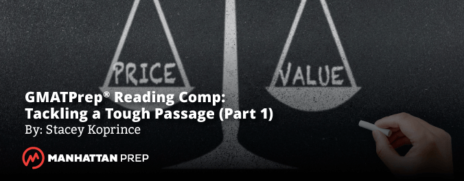 GMATPrep® Reading Comprehension: Tackling a Tough GMAT Passage (part