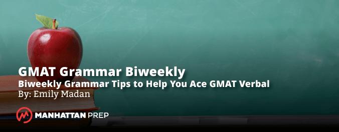 Manhattan Prep GMAT Blog - GMAT Grammar Biweekly: Noun Modifiers by Emily Madan