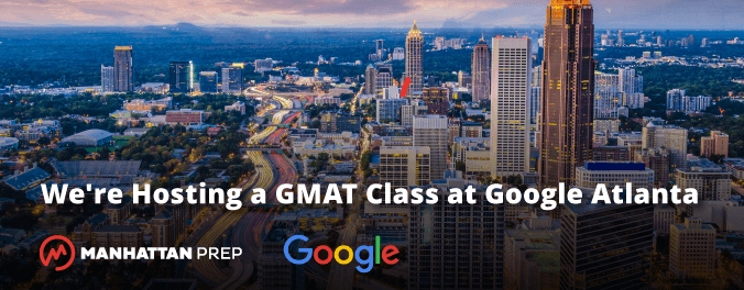 We're Hosting a GMAT Class in Google at Atlanta