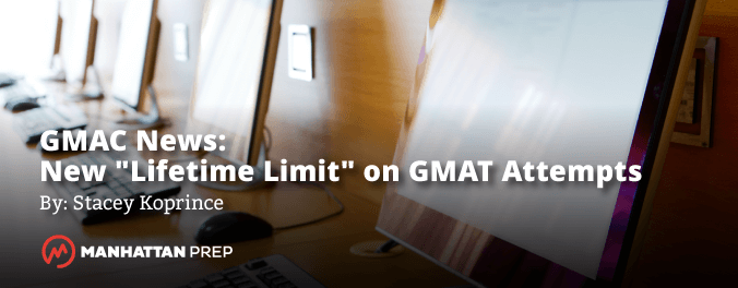 Manhattan Prep GMAT Blog - GMAC News: New