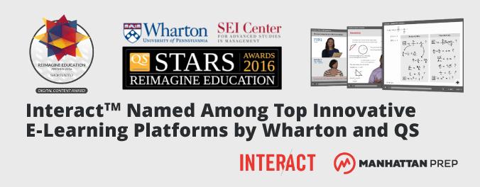 Manhattan Prep GMAT Blog - Great News! Interact Honored by Wharton, QS as Top Innovative E-Learning Platform by Manhattan Prep