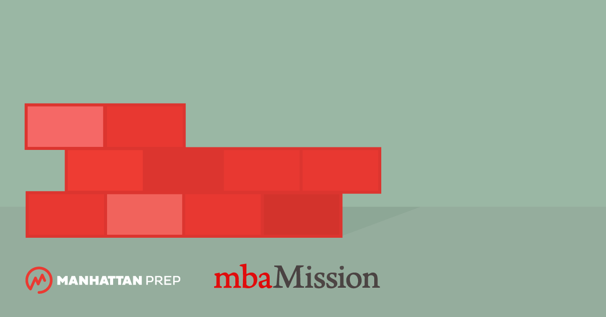 Manhattan Prep GMAT Blog - Laying the Foundation for Your Business School Application by mbaMission