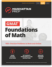 Manhattan Prep GMAT Foundations of GMAT Math