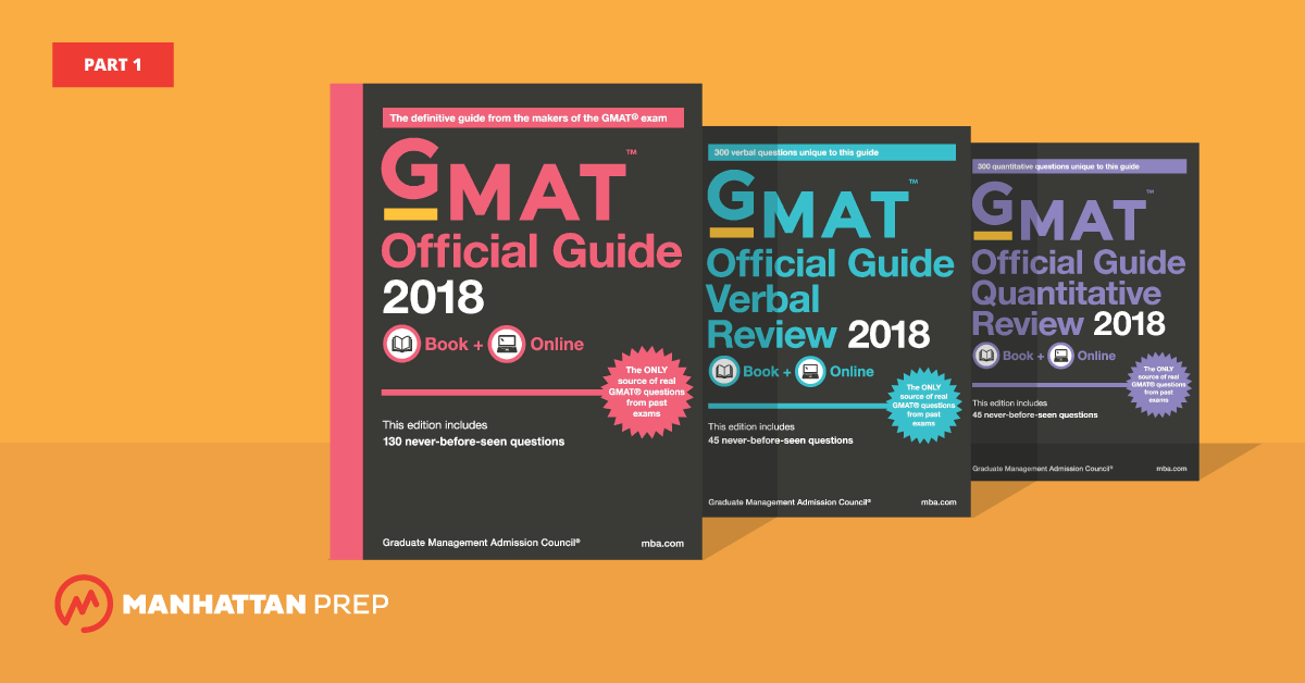 Manhattan Prep GMAT Blog - The GMAT Official Guide 2018 Edition, Part 1 by Stacey Koprince