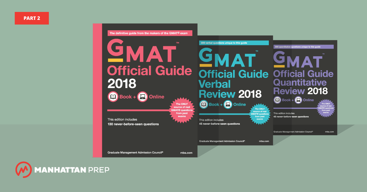 Manhattan Prep GMAT Blog - The GMAT Official Guide 2018 Edition, Part 2 by Stacey Koprince