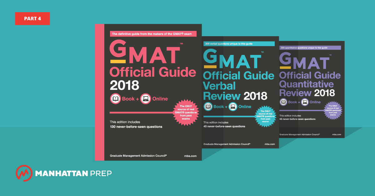 Manhattan Prep GMAT Blog - The GMAT Official Guide 2018 Edition, Part 4 by Stacey Koprince