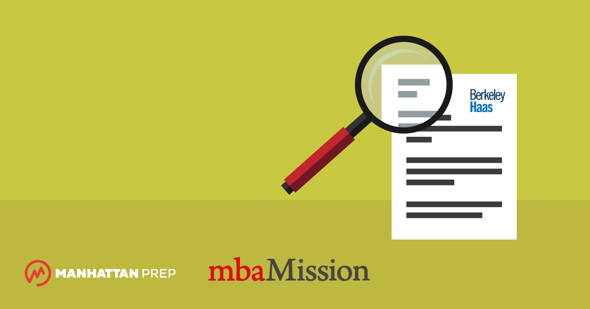 Manhattan Prep GMAT Blog - Berkeley Haas Essay Analysis, 2017-2018 by mbaMission