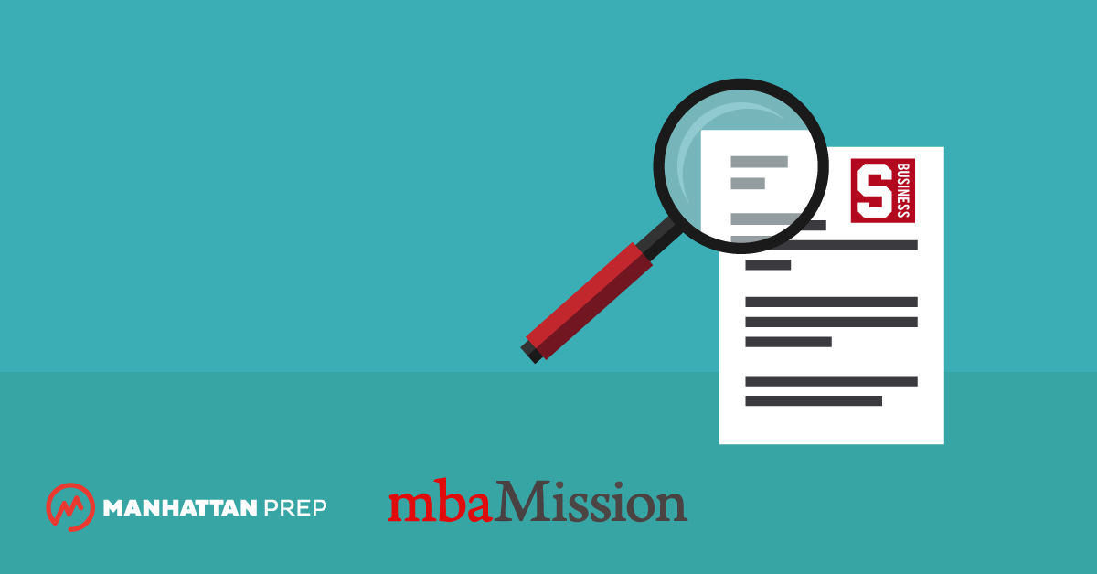 Manhattan Prep GMAT Blog - Stanford Graduate School of Business Essay Analysis, 2017-2018 by mbaMission