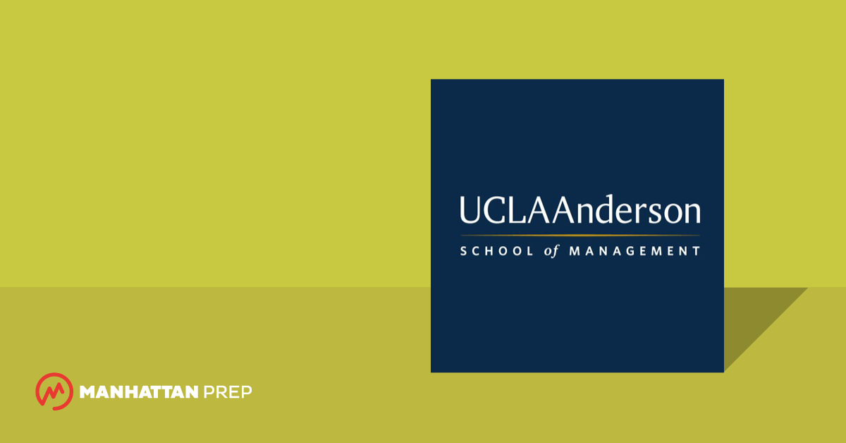 Manhattan Prep GMAT Blog   UCLA Anderson MBA Application Insider: Why  Pursue An MBA Degree