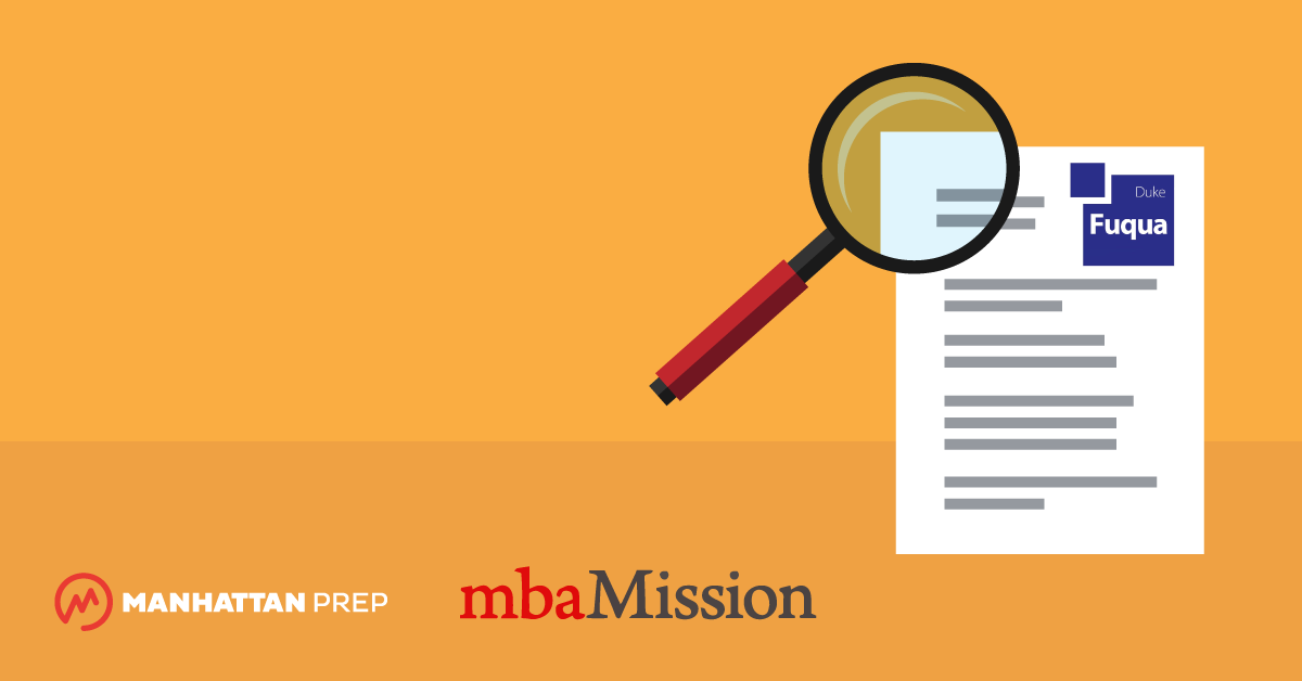 Manhattan Prep GMAT Blog - Duke Fuqua School of Business Essay Analysis, 2017-2018 by mbaMission