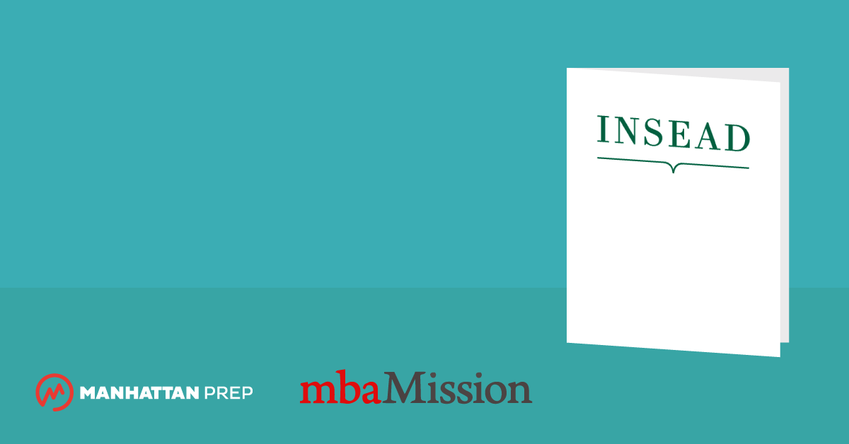 Manhattan Prep GMAT Blog - mbaMission Releases INSEAD Insider's Guide and Updated Interview Guides for 2017-2018 by mbaMission