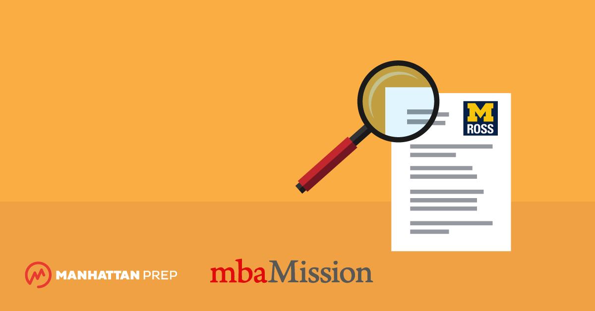 Manhattan Prep GMAT Blog - Michigan Ross Essay Analysis, 2018-2019 by mbaMission