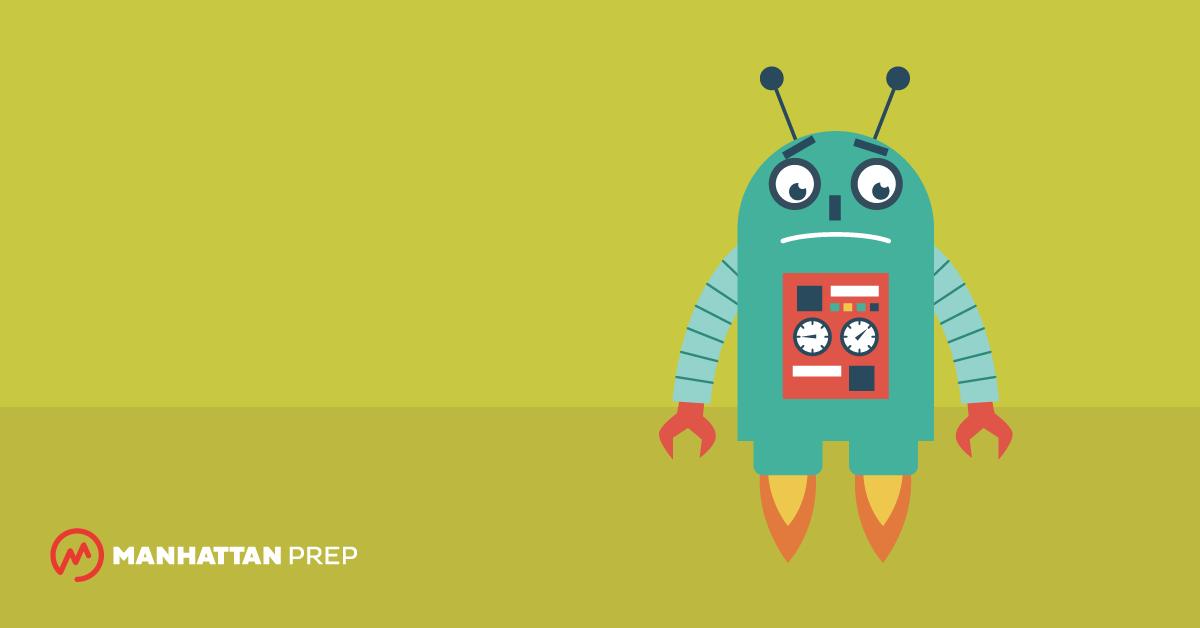Manhattan Prep GMAT Blog - Why Robots Aren't So Good at GMAT Sentence Correction by Ryan Jacobs