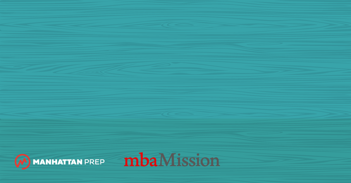 Manhattan Prep GMAT Blog - Take Ownership of Your Post-MBA Goals and Show Their Attainability by mbaMission