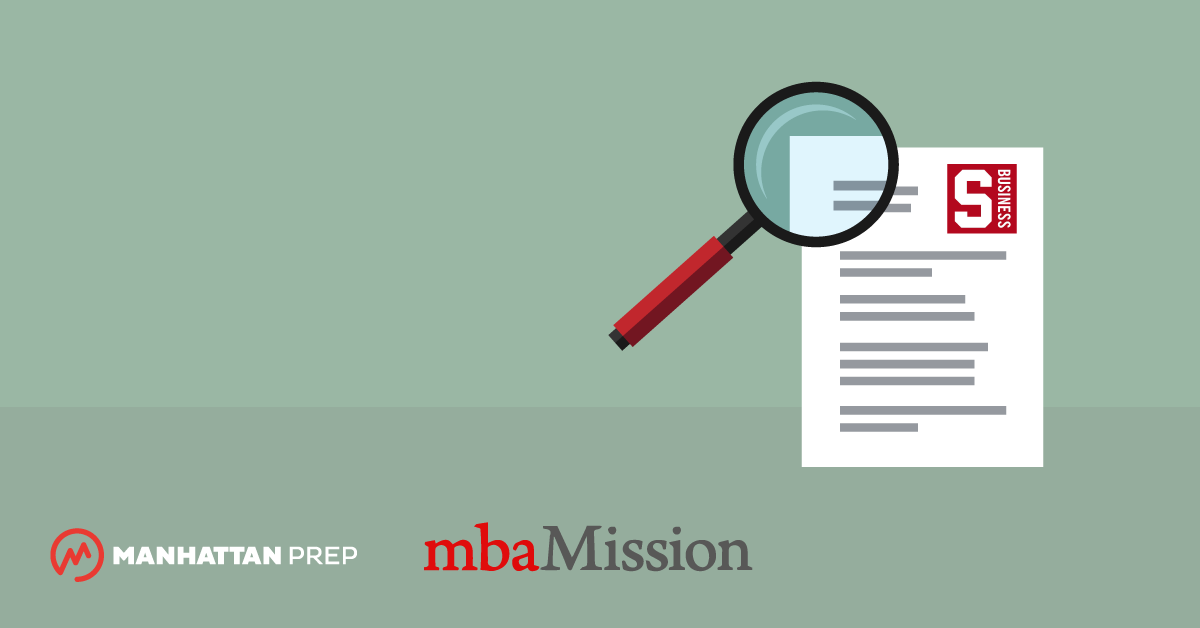 Manhattan Prep GMAT Blog - Stanford Graduate School of Business Essay Analysis, 2018-2019 by mbaMission
