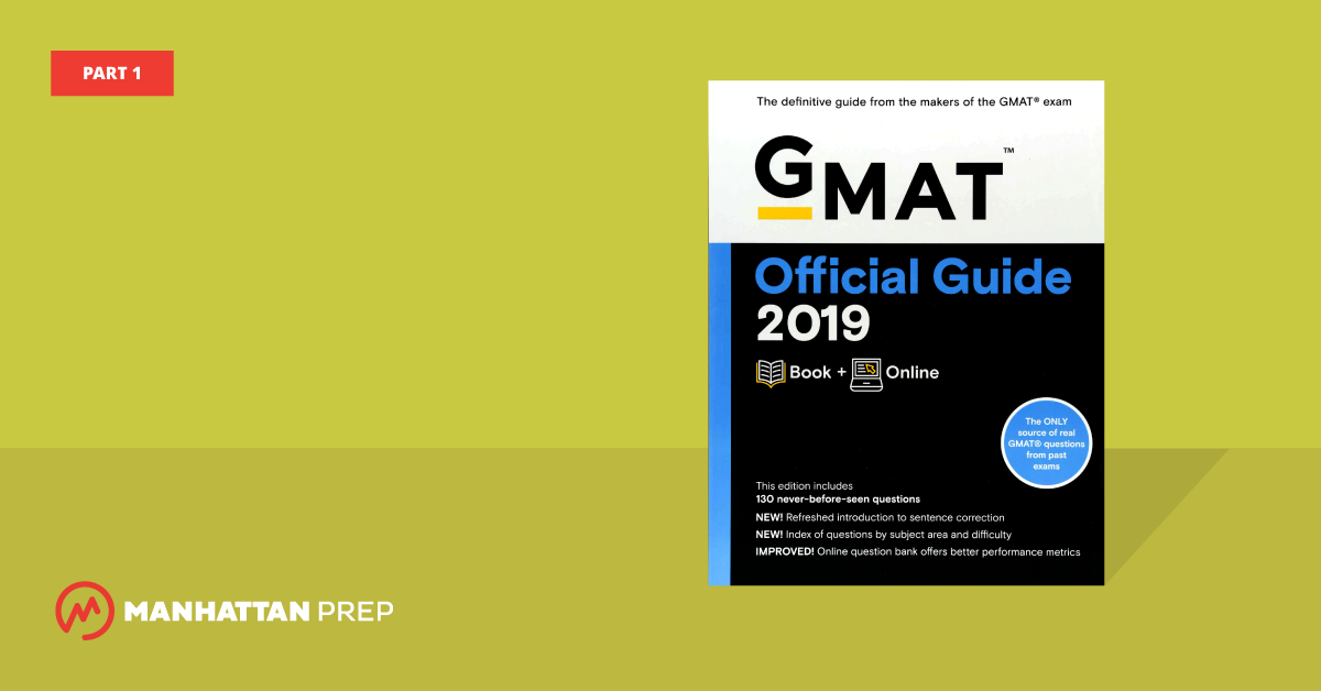 Manhattan Prep GMAT Blog - The GMAT Official Guide 2019 Edition, Part 1 by Stacey Koprince