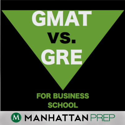 GMAT vs GRE Business School