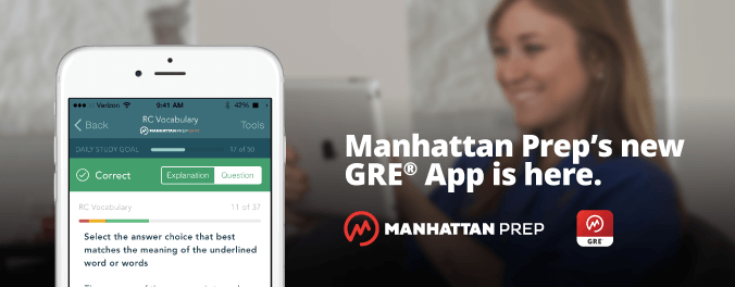 Manhattan Prep GRE Blog - Manhattan Prep's New GRE App is Here!
