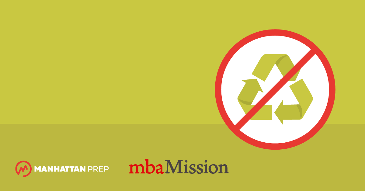 Manhattan Prep GRE Blog - MBA Admissions Myths Destroyed: I Can Use the Same MBA Essay for Multiple Schools by mbaMission