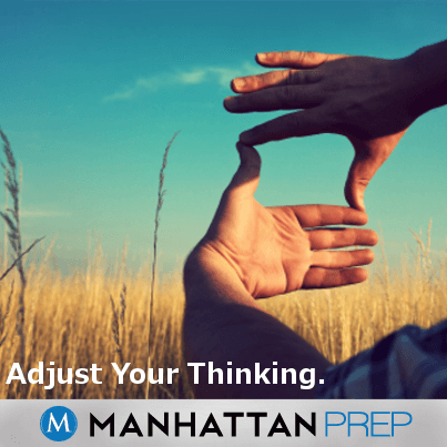 Adjust your thinking  LSAT