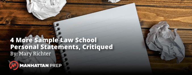 Manhattan Prep LSAT Blog - Sample Law School Personal Statements Critiqued by Mary Richter