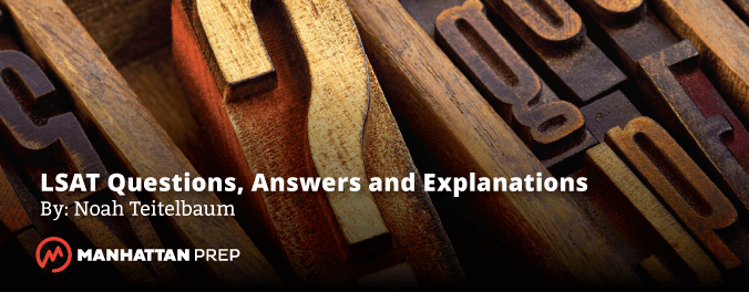Manhattan Prep LSAT Blog - LSAT Questions, Answers, and Explanations