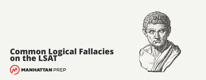 The complete guide to the most common logical fallacies found on the the complete guide to the most common logical fallacies found on the lsat malvernweather Choice Image