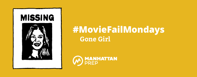 Manhattan Prep LSAT Blog - #MovieFailMondays - Gone Girl