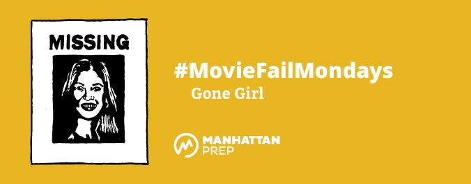 Manhattan Prep LSAT Blog - #MovieFailMondays - Gone Girl