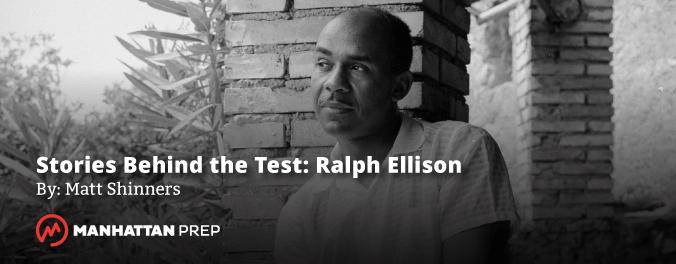 Manhattan Prep LSAT Blog - Stories Behind the Test: Ralph Ellison by Matt Shinners