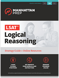 Manhattan Prep LSAT Logical Reasoning Strategy Guide 5th Edition